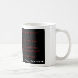 Deadly Benevolence Teaser Coffee Mug
