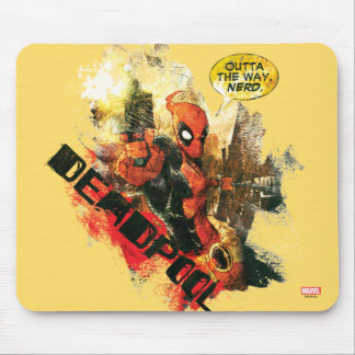 Deadpool Outta The Way Nerd Mouse Pad