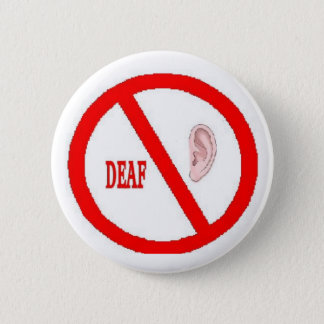 deaf button