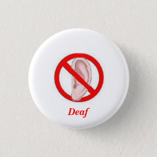 Deaf button small