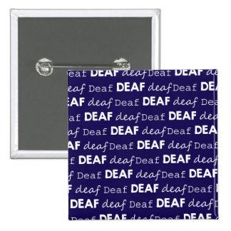 DEAF deaf Deaf Pride Typography ASL White Blue 2 Inch Square Button