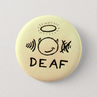 Deaf In One Ear Angel/Devil 2 Inch Round Button