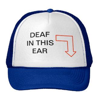 DEAF IN THIS EAR CAP TRUCKER HATS