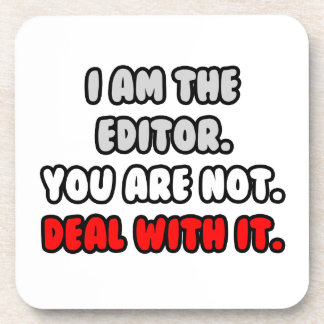 Deal With It ... Funny Editor Coaster