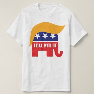 Deal With It - President Trump GOP Elephant Hair T-Shirt