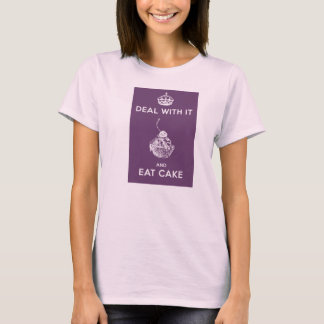Deal with It Range - EAT CAKE T-Shirt