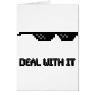 Deal With It Sunglasses Greeting Card