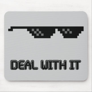 Deal With It Sunglasses Mouse Pad