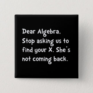 Dear Algebra 2 Inch Square Button