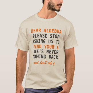 Dear Algebra Shirt