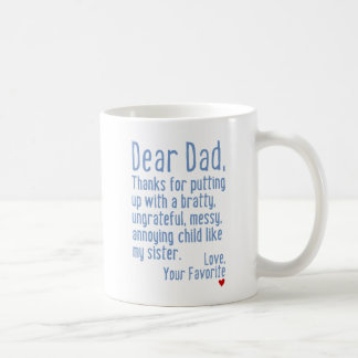 Dear Dad [Sister Version] Coffee Mug