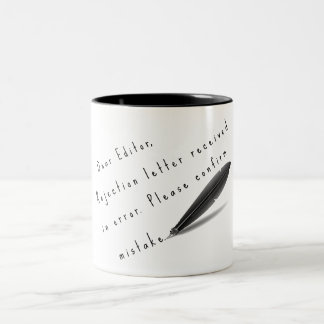 Dear Editor, rejection letter received Two-Tone Coffee Mug