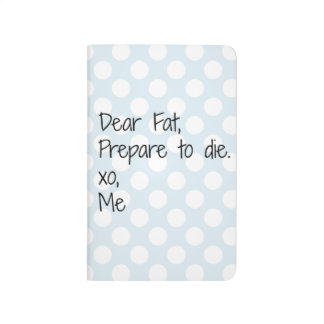 Dear Fat Funny Fitness Journal