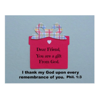 Dear Friend, You are a gift from God Postcard