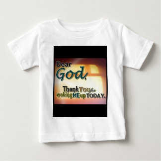 Dear God Baby T-Shirt