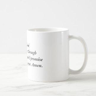 Dear God, please get me through this recession ... Coffee Mug