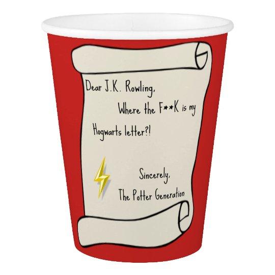 Dear J.K. Rowling... Paper Cup