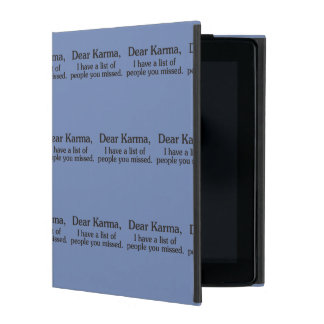 Dear karma I have a list of people you missed iPad Folio Case