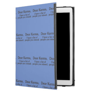 """Dear karma I have a list of people you missed iPad Pro 12.9"""" Case"""