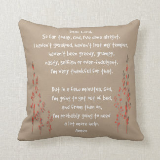 Dear Lord: daily prayerful reminder pillow, taupe Throw Pillow
