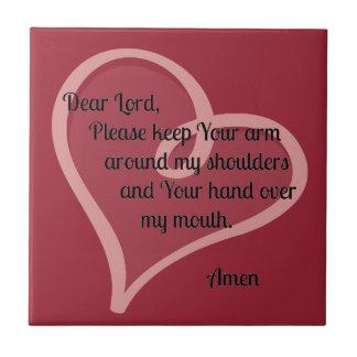 Dear Lord Keep Your Arm Around... Tile