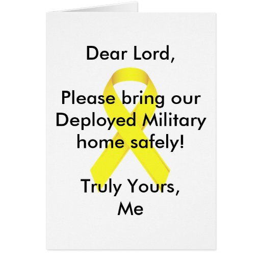 Dear Lord Please bring our Deployed Military home! Greeting Cards