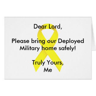 Dear Lord Please bring our Deployed Military home! Greeting Card