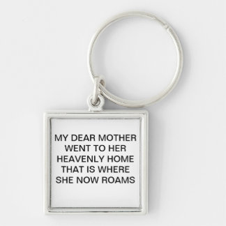 DEAR MOTHER KEYCHAIN