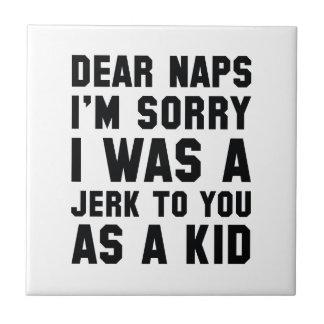 Dear Naps Tile