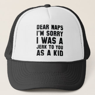 Dear Naps Trucker Hat