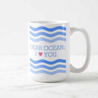 """Dear Ocean"" Mug"