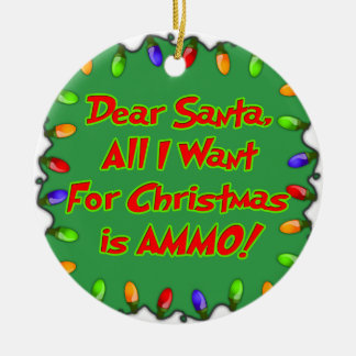 dear santa ammo christmas wish letter round ceramic ornament