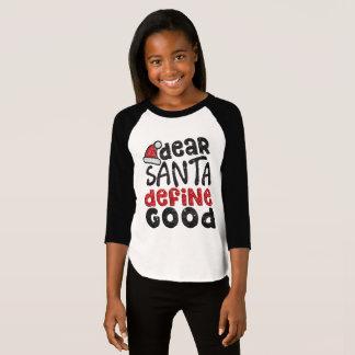 Dear Santa Define Good Santa Hat Christmas Shirt