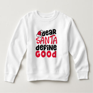 Dear Santa Funny Christmas | Sweatshirt