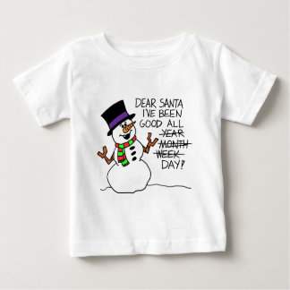 Dear Santa Good All Day Baby T-Shirt