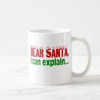 Dear Santa I Can Explain Coffee Mug