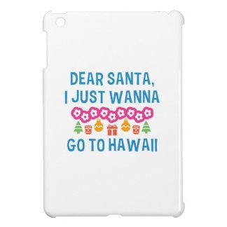 Dear Santa I Just Wanna Go To Hawaii iPad Mini Case