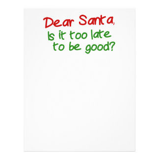 Dear Santa Is It Too Late To Be Good Letterhead Design