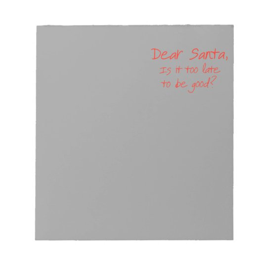 Dear Santa, is it too late to be good Notepad