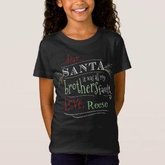 Dear Santa It was my Brothers Fault Custom Shirt