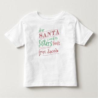 Dear Santa it was my sisters fault boys shirt