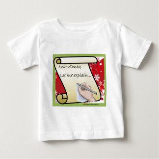 Dear Santa Let Me Explain Baby T-Shirt