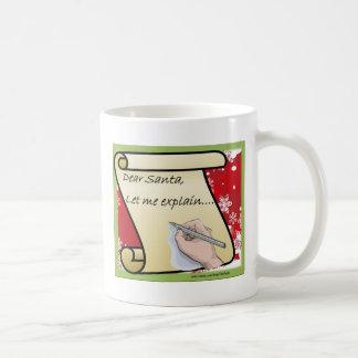 Dear Santa Let Me Explain Coffee Mug