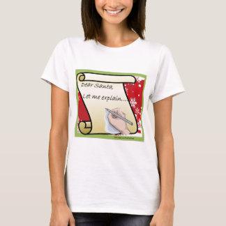Dear Santa Let Me Explain T-Shirt
