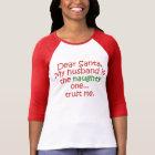 Dear Santa Naughty Husband T-Shirt