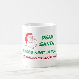 Dear Santa, Partridges Pear Trees Coffee Mug