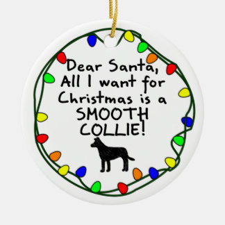 Dear Santa Smooth Collie Ceramic Ornament