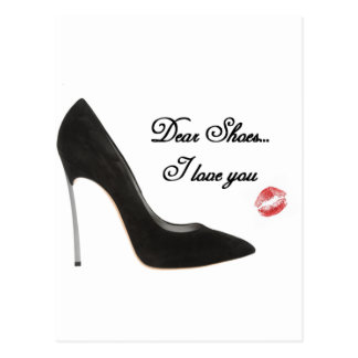 Dear Shoes...I love you Postcard