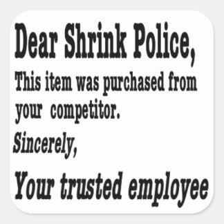 Dear Shrink Police Sticker