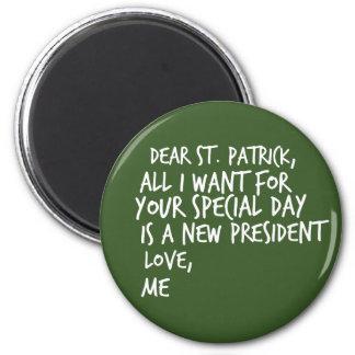 Dear St Patrick New President Magnet